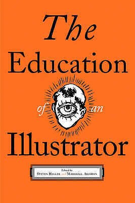 The Education of an Illustrator, , Used; Good Book