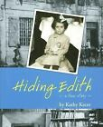 Holocaust Remembrance: Hiding Edith : A True Story by Kathy Kacer (2006, Paperback)