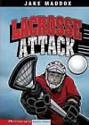 Lacrosse Attack by Jake Maddox (Hardback, 2008)