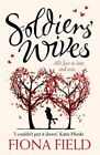 Soldiers' Wives by Fiona Field (Paperback, 2014)
