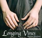 Longing Vines [Digipak] by Marissa Rinehart (CD, 2011)