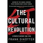 The Cultural Revolution: A People's History, 1962-1976 by Frank Dikotter (Paperback, 2017)