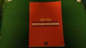 A. Tanis - Corso di lingua turca moderna - Cafoscarina  - 2004, 13mg21