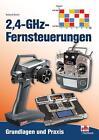 2,4-GHz-Fernsteuerungen von Roland Büchi (2013, Taschenbuch)