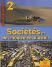 GEOGRAPHIE SOCIETE& DEVELOPPEMENT DURABLE 2de petit format Edition 2010 MAGNARD
