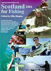Scotland for Fishing: 2002 by Pastime Publications (Paperback, 2002)