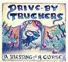 -a Blessing and a Curse CD Drive-by Truckers