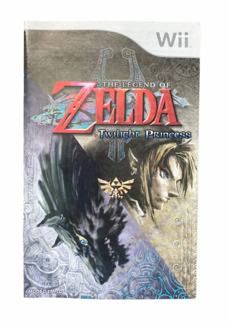 The Legend of Zelda: Twilight Princess Nintendo Wii Manual Only (French Version)