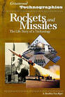 Rockets and Missiles: The Life Story of a Technology by A. Bowdoin Van Riper (Hardback, 2004)