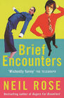 Brief Encounters by Neil Rose (Paperback, 2003)