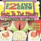 Goes to the Movies: Decade of Hits [PA] by 2 Live Crew (CD, Oct-1997, Luke Records)