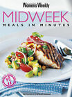 Midweek Meals in Minutes by ACP Publishing Pty Ltd (Paperback, 2003)