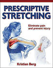 Prescriptive Stretching by Kristian Berg (Paperback, 2011)