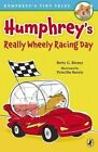 Humphrey's Really Wheely Racing Day by Betty G Birney (Paperback / softback, 2014)