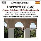 Lorenzo Palomo - : Cantos del alma; Sinfonía a Granada (2008)