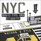NYC Basic Tips and Etiquette by Nathan W. Pyle (Paperback, 2014)