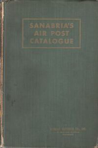 Sanabria-039-s-Air-Post-Catalog-1954-55-edition-very-good-condition