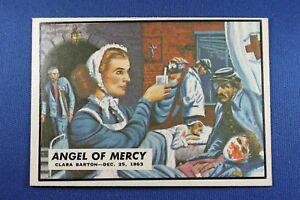 1962-Topps-Civil-War-News-58-034-Angel-of-Mercy-034-Clara-Barton-Ex-Mt-Condition
