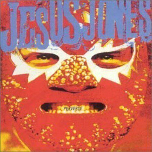 Jesus Jones + CD + Perverse (1993)