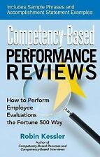 Competency-Based Performance Reviews : How to Perform Employee Evaluations...
