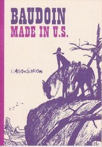 MADE-IN-U-S-en-reedition-d-039-Edmond-BAUDOIN-ed-L-039-Association-Patte-de-mouche-TTBE