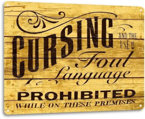 No Cursing Prohibited Foul Language Cottage Farm Rustic Decor Sign