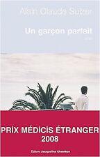Un garcon parfait - Alain-claude Sulzer - 235 pages - NEUF
