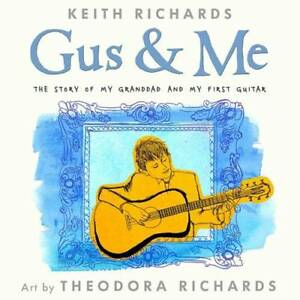 Gus-and-Me-Richards-Keith-New-Book