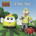 A Tall Tale by AA Publishing (Paperback, 2005)