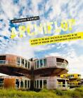 Archiflop. A guide to the most spectacular failures in the history of modern and contemporary architecture von Alessandro Biamonti (2016, Gebundene Ausgabe)