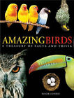 Amazing Birds: A Treasury of Facts and Trivia by Roger J. Lederer (Paperback, 2007)