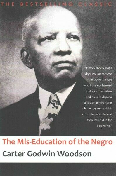 Mis-Education of the Negro, Paperback by Woodson, Carter Godwin, Like New Use... 2