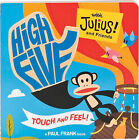 High Five with Julius by Paul Frank (Board book, 2010)