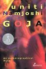 Goja: An Autobiographical Myth by Suniti Namjoshi (Paperback, 2000)