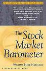 The Stock Market Barometer by William Peter Hamilton, Marketplace Books (Hardback, 1998)