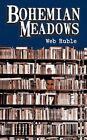 Bohemian Meadows 9781438949963 by Web Ruble Paperback