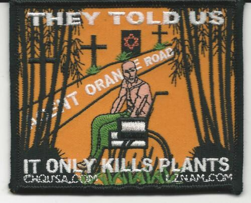 AGENT ORANGE THEY TOLD US IT ONLY KILLS PLANTS PATCH