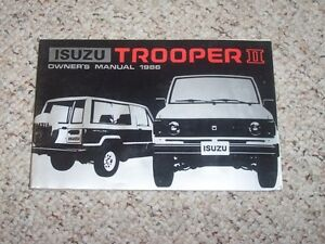 1986 isuzu trooper ii 2 factory owner s owner manual user guide 4wd rh ebay com User Guide Template User Guide Icon