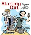 Starting Out: The Essential Guide to Cooking on Your Own by Julie van Rosendaal (Paperback, 2017)