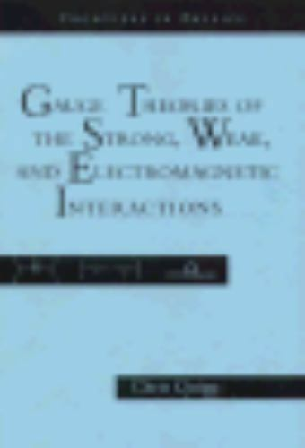 Gauge Theories of the Strong, Weak and Electromagnetic Interactions
