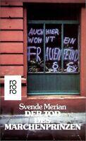 Merian Svende ~ Der Tod des Märchenprinzen: Frauenroman 9783499151491