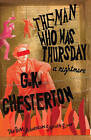 The Man Who Was Thursday: A Nightmare by G. K. Chesterton (Paperback, 2007)