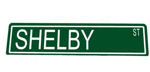 "Street Sign Custom Metal /""Shelby St/"" Man Cave Garage Car 42114z"