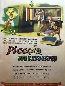 PICCOLA MINIERA (ed. Fratelli Fabbri 1952 - LIBRO SCOLASTICO PER LA 3° CLASSE)