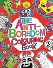 The Anti-Boredom Colouring Book by Chris Dickason (Paperback, 2013)