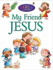 My Friend Jesus by Juliet David (Paperback, 2016)