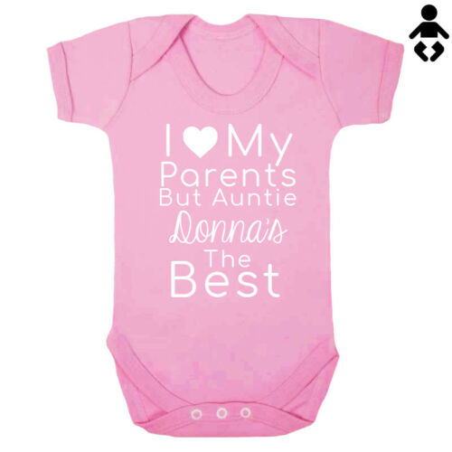 Aunt BABY VEST Bodysuit IS THE BEST love BUT MY AUNTIE.. I LOVE MY PARENTS