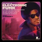 The Legacy of Electronic Funk von Various Artists (2016)