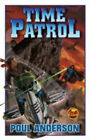 Time Patrol by Poul Anderson (Paperback, 2006)