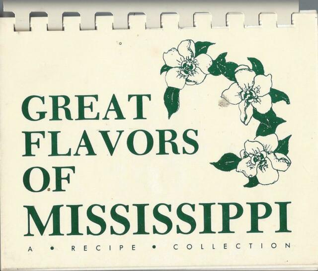 Great Flavors of Mississippi : A Recipe Collection (1986/87, Illus. Paperback)